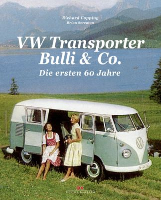 VW Transporter, Bulli & Co., Richard Copping, Brian Screaton