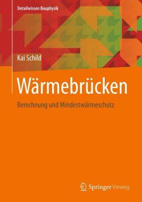 Wärmebrücken, Kai Schild