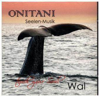 Wal, 1 Audio-CD, Bettina Mosca-Schütz, Tino Mosca-Schütz
