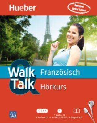 Walk & Talk Französisch Hörkurs, 4 Audio-CDs + MP3-CD + Begleitheft, Catherine Dautel