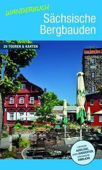 Wanderbuch Sächsische Bergbauden, Klaus Jahn