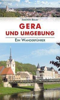 Wanderführer Gera und Umgebung, Joachim Bauer