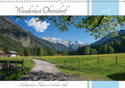 Wanderlust Oberstdorf 2018 (Wandkalender 2018 DIN A3 quer), SusaZoom