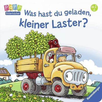 Was hast du geladen, kleiner Laster?, Bernd Penners, Stephan Baumann