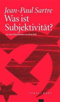 Was ist Subjektivität?, Jean-Paul Sartre
