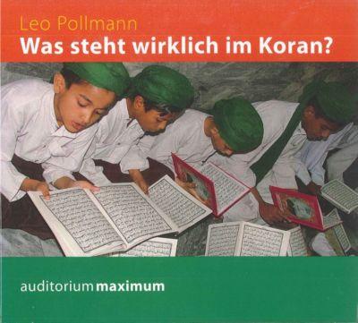Was steht wirklich im Koran?, 1 Audio-CD, Leo Pollmann