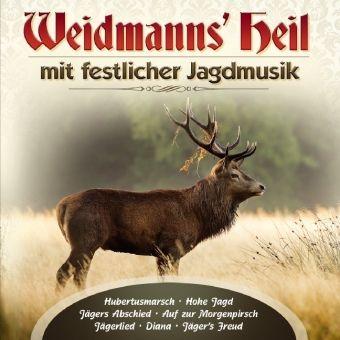 Weidmanns Heil Mit Festlicher Jagdmusik, Various