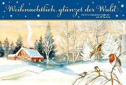 Weihnachtlich glänzet der Wald