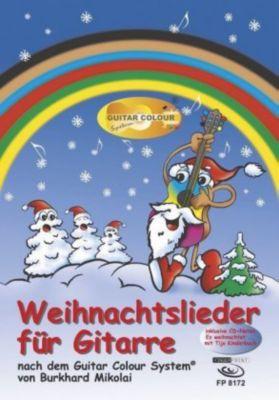 Weihnachtslieder für Gitarre, m. 1 Audio-CD, Burkhard Mikolai