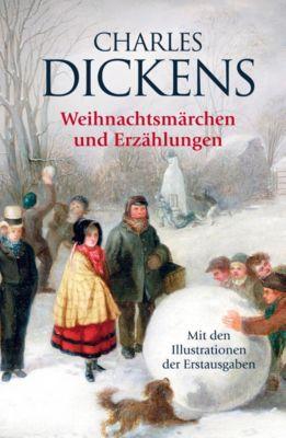 Weihnachtsmärchen und Erzählungen, Charles Dickens