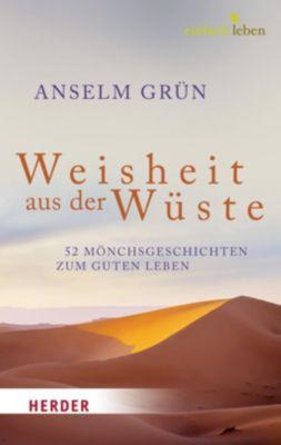 Weisheit aus der Wüste, Anselm Grün