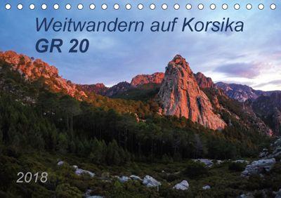 Weitwandern auf Korsika GR 20 (Tischkalender 2018 DIN A5 quer), Carmen Vogel