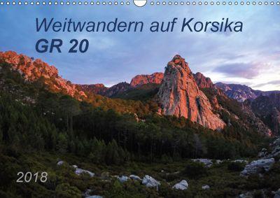 Weitwandern auf Korsika GR 20 (Wandkalender 2018 DIN A3 quer), Carmen Vogel