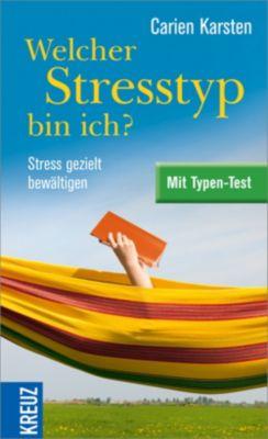 Welcher Stresstyp bin ich?, Carien Karsten