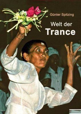 Welt der Trance, Günter Spitzing