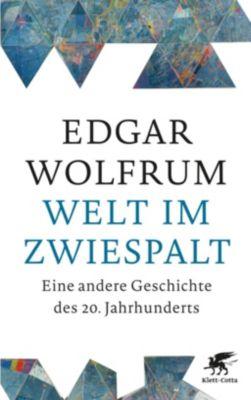 Welt im Zwiespalt, Edgar Wolfrum