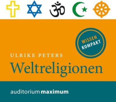 Weltreligionen, 2 Audio-CDs, Ulrike Peters