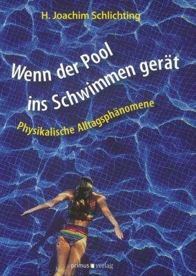 Wenn der Pool ins Schwimmen gerät, Hans-Joachim Schlichting