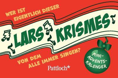 Wer ist eigentlich dieser Lars Krismes, von dem alle immer singen?, Mini-Advents-Kalender