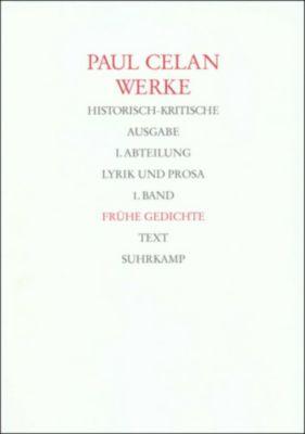 Werke: Bd.1 Frühe Gedichte, 2 Tle., Paul Celan