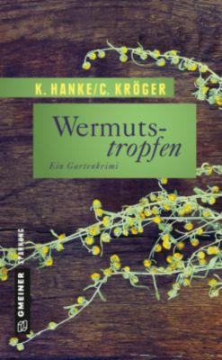 Wermutstropfen, Kathrin Hanke, Claudia Kröger