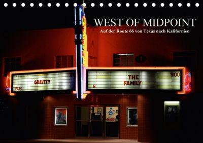 West of Midpoint (Tischkalender 2018 DIN A5 quer), Ellen Klinkel