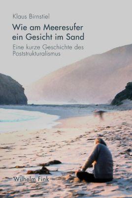 Wie am Meeresufer ein Gesicht im Sand, Klaus Birnstiel