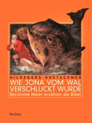 Wie Jona vom Wal verschluckt wurde, Hildegard Kretschmer