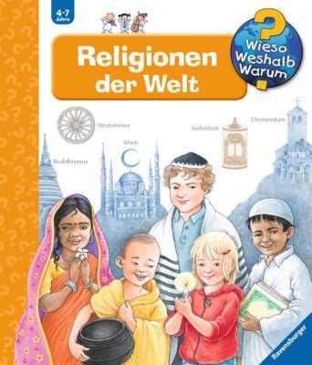 Wieso? Weshalb? Warum? Band 23: Religionen der Welt, Angela Weinhold
