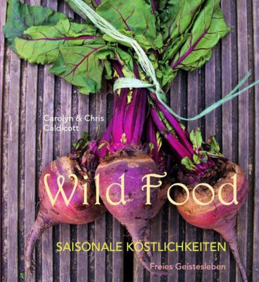 Wild Food, Carolyn Caldicott