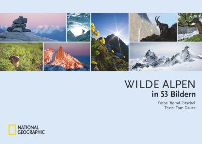 Wilde Alpen in 53 Bildern, Tom Dauer