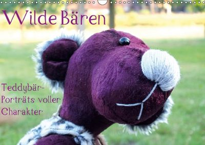 Wilde Bären - Teddybär-Porträts voller Charakter (Wandkalender 2018 DIN A3 quer), Verena Koepp (VauKa)