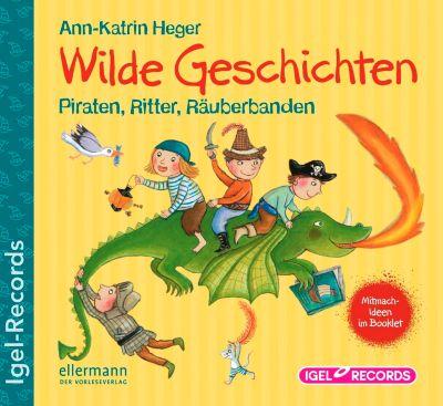 Wilde Geschichten, Audio-CD, Ann-Katrin Heger