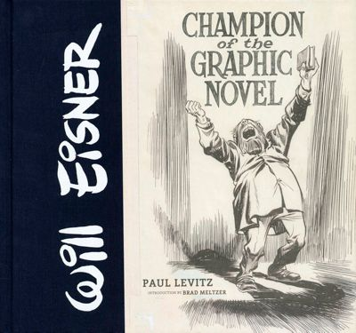 Will Eisner: Champion of the Graphic Novel, Paul Levitz