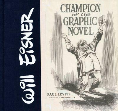 Will Eisner: Champion of the Graphic Novel, Paul Levitz