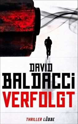 Will Robie Band 2: Verfolgt, David Baldacci