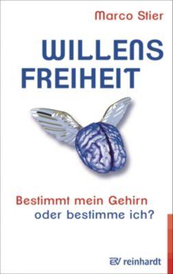 Willensfreiheit, Marco Stier