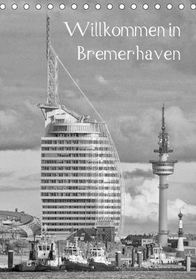 Willkommen in Bremerhaven (Tischkalender 2018 DIN A5 hoch), Kattobello