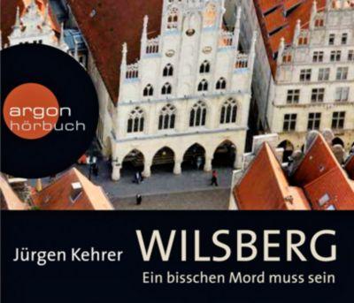 Wilsberg - Ein bisschen Mord muss sein, 4 Audio-CDs, Jürgen Kehrer
