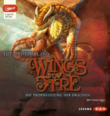 Wings of Fire - Die Prophezeiung der Drachen, MP3-CD, Tui T. Sutherland