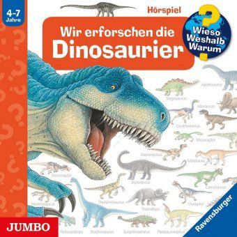 Wir erforschen die Dinosaurier, Audio-CD, Angela Weinhold
