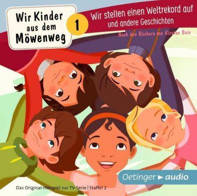 Wir Kinder aus dem Möwenweg - Wir stellen einen Weltrekord auf und andere Geschichten, 1 Audio-CD, Kirsten Boie