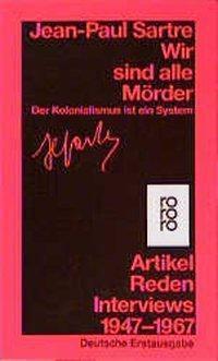 Wir sind alle Mörder, Jean-Paul Sartre