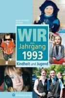 Wir vom Jahrgang 1993 - Kindheit und Jugend, Hans-Christoph Schlüter