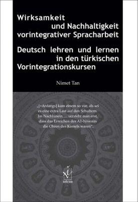 Wirksamkeit und Nachhaltigkeit vorintegrativer Spracharbeit, Nimet Tan