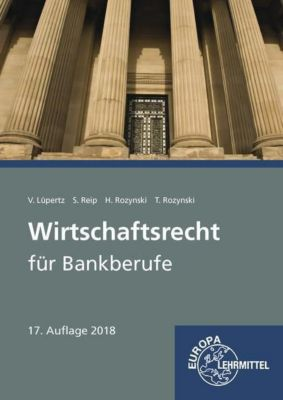Wirtschaftsrecht für Bankberufe, Viktor Lüpertz, Stefan Reip, Herbert Rozynski