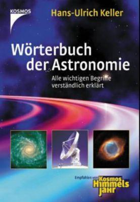 Wörterbuch der Astronomie, Hans-Ulrich Keller