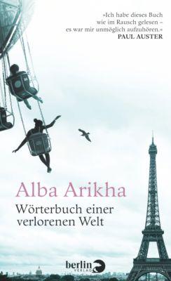 Wörterbuch einer verlorenen Welt, Alba Arikha
