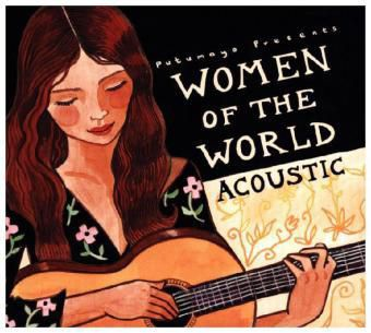Women Of The World: Acoustic, Putumayo Presents, Various