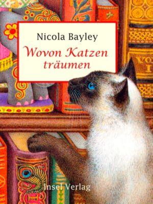 Wovon Katzen träumen, Nicola Bayley